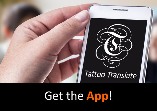 FREE Tattoo Text Translation - TattooTranslate com